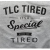 tlc-tired-sweatshirt
